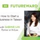 FutureWard Workshop: How to Start a Business in Taiwan